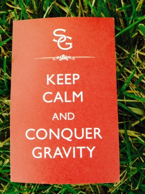 Keep Calm and ConquerGravity
